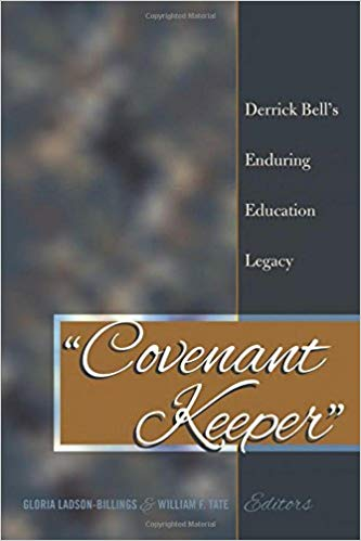 """Covenant Keeper"": Derrick Bell's Enduring Education Legacy"