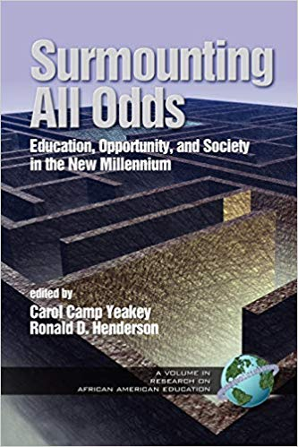 Surmounting All Odds: Education, Opportunity, and Society in the New Millenium