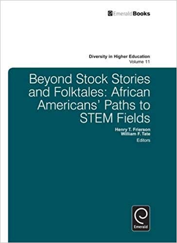 Beyond Stock Stories and Folktales: African Americans' Paths to STEM Fields (Diversity in Higher Education)
