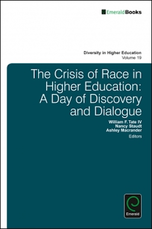 The Crisis of Race in Higher Education: A Day of Discovery and Dialogue Vol: 19