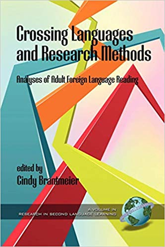 Crossing Languages and Research Methods: Analyses of Adult Foreign Language Reading (Research in Second Language Learning)